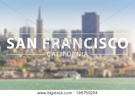 San Francisco bay city with text sign