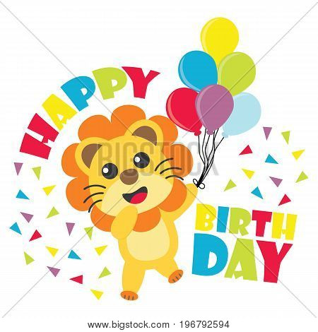 Birthday card with cute lion brings balloons vector cartoon illustration for kid birthday invitation, wallpaper and postcard design