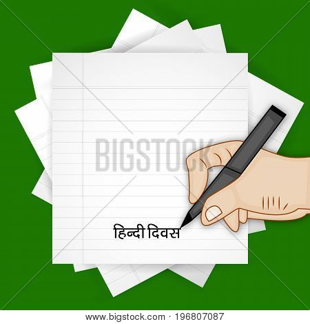 illustration of paper, pen, hand with hindi Divas text in hindi language on the occasion of Hindi Divas. Hindi divas is a day when India had adopted hindi language as official language of the Republic of India