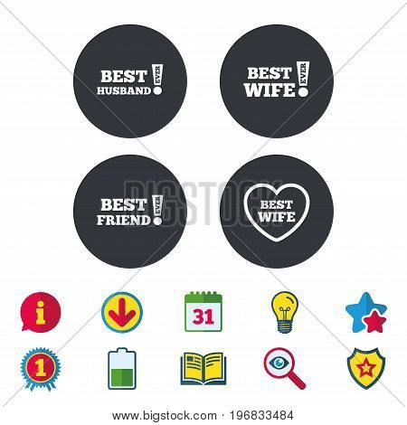 Best wife, husband and friend icons. Heart love signs. Awards with exclamation symbol. Calendar, Information and Download signs. Stars, Award and Book icons. Light bulb, Shield and Search. Vector