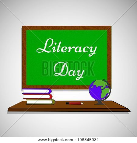 illustration of slate, book and globe with literacy day text on the occasion of Literacy Day