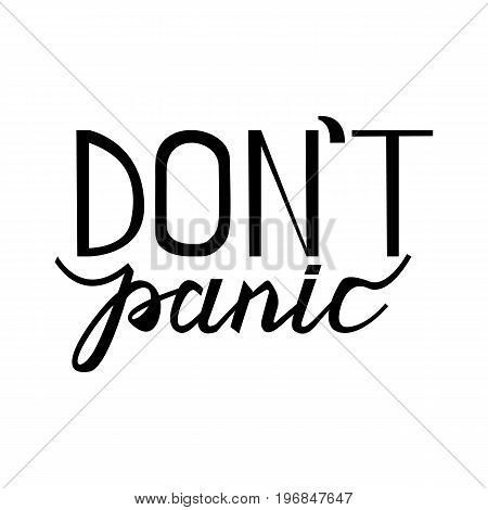 text don't panic. Vintage concept background, art template, retro elements, logo, labels, layout, badge, old banner card Hand made typography word