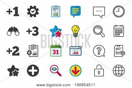 Plus icons. Positive symbol. Add one, two, three and four more sign. Chat, Report and Calendar signs. Stars, Statistics and Download icons. Question, Clock and Globe. Vector