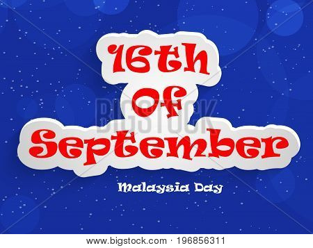 illustration of 16th of September Malaysia Day text on the occasion of Malaysia Independence Day