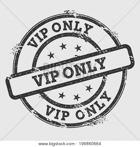 Vip Only Rubber Stamp Isolated On White Background. Grunge Round Seal With Text, Ink Texture And Spl