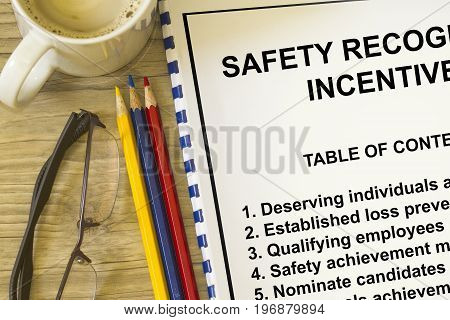 Safety Recognition And Incentives