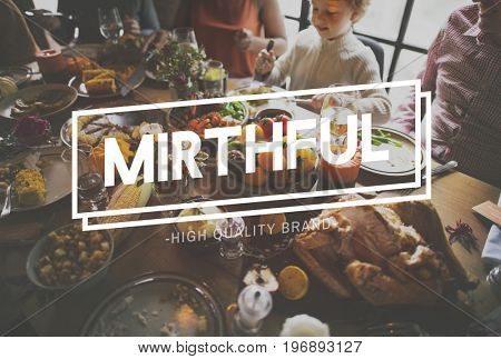 Happiness Mirthful Holiday Thankfulness Traditional