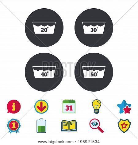 Wash icons. Machine washable at 20, 30, 40 and 50 degrees symbols. Laundry washhouse signs. Calendar, Information and Download signs. Stars, Award and Book icons. Light bulb, Shield and Search. Vector