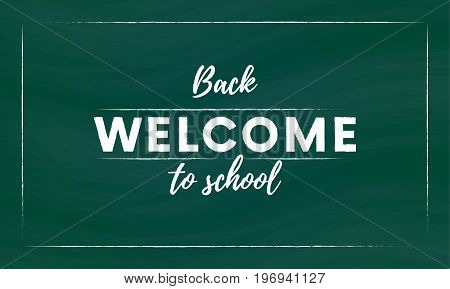 Welcome back to school hand brush lettering, white 3d letters on green chalkboard background. Vector illustration.