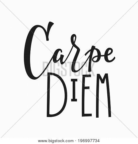 Carpe diem t-shirt quote lettering. Calligraphy inspiration graphic design typography element. Hand written postcard. Cute simple vector sign.