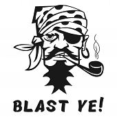 """Vector image of a pirate with the inscription """"Blast ye!"""" (""""To burst you!"""" """"So that you ripped!""""). Print on T-shirt poster"""