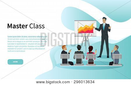 Master Class Vector, Businessman Giving Tutorial To Guests. Conference With Whiteboard And Explanati