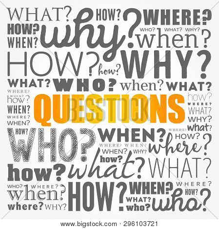 Questions Whose Answers Are Considered Basic In Information Gathering Or Problem Solving, Word Cloud