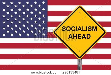 Socialism Ahead Caution Sign With Flag Background