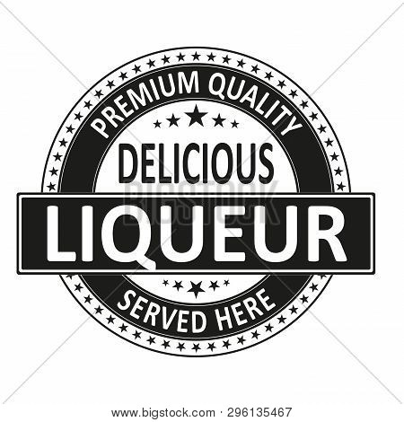 Liqueur Vector Stamp Illustration Isolated On White Background