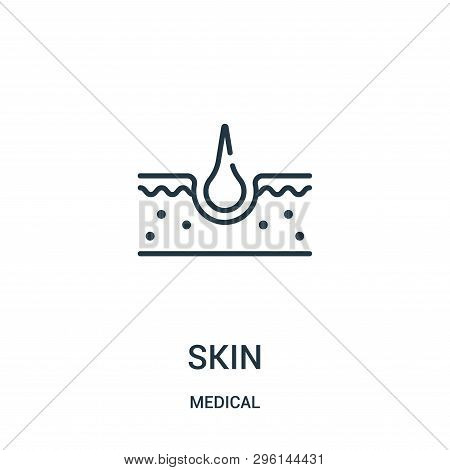 Skin Icon Isolated On White Background From Medical Collection. Skin Icon Trendy And Modern Skin Sym