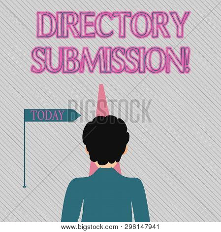 Text sign showing Directory Submission. Conceptual photo main source to increase backlinks for your website Man Facing the Distance Ahead and Blocking the View of Straight Narrow Path. poster