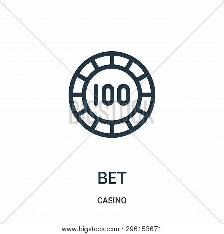 Bet Icon Isolated On White Background From Casino Collection. Bet Icon Trendy And Modern Bet Symbol