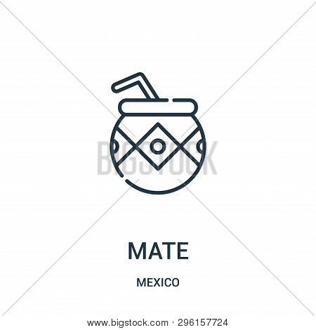 Mate Icon Isolated On White Background From Mexico Collection. Mate Icon Trendy And Modern Mate Symb