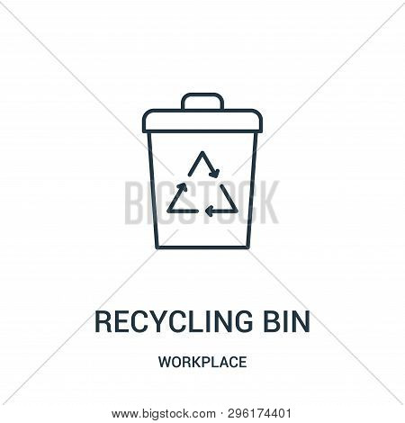 Recycling Bin Icon Isolated On White Background From Workplace Collection. Recycling Bin Icon Trendy