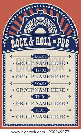 Vector Poster For Music Rock And Roll Pub With Acoustic Speaker. A Daily Schedule Of Performances Of