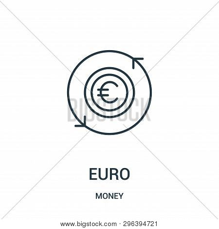 Euro Icon Isolated On White Background From Money Collection. Euro Icon Trendy And Modern Euro Symbo