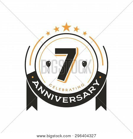 Birthday Vintage Logo Template 7 Th Anniversary Circle Retro Isolated Vector Emblem. Seventh Years O