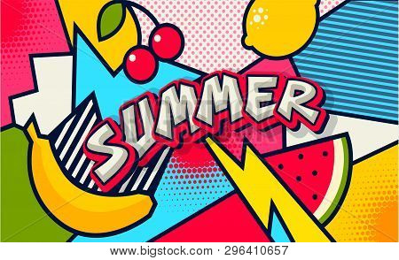 Summer. Pop Art Poster Or Banner. Funny Comic Fresh Summer Word. Social Media Communication. Trendy