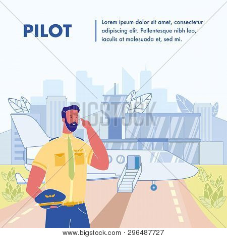 Pilot Flat Vector Poster Template With Text Space. Airline Captain. Aircrew Member. Airplane In Airp