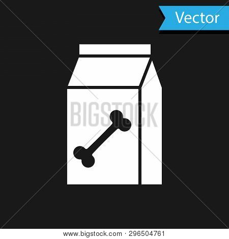 White Bag Of Food For Pet Icon Isolated On Black Background. Food For Animals. Dog Bone Sign. Pet Fo