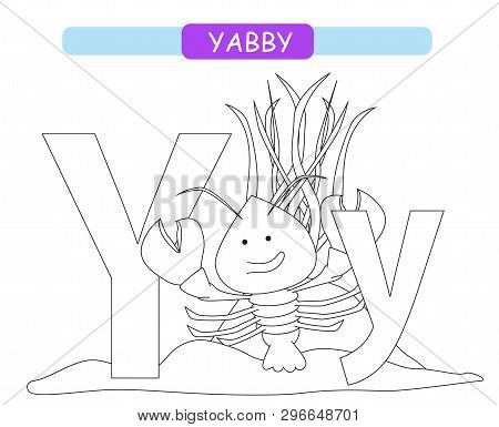 Letter Y And Funny Cartoon Yabby. Coloring Page. Animals Alphabet A-z. Cute Zoo Alphabet In Vector F