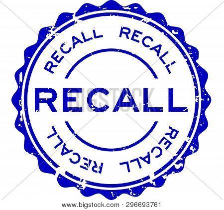 Grunge Blue Recall Word Round Rubber Seal Stamp On White Background