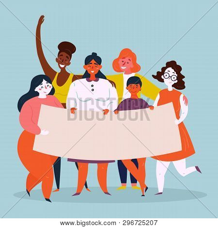 Diverse International And Interracial Standing Group Of Young Women Holds Empty Poster. Strong Women