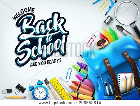 Back To School In White Background Banner With Blue Backpack And School Supplies Like Notebook, Pen,