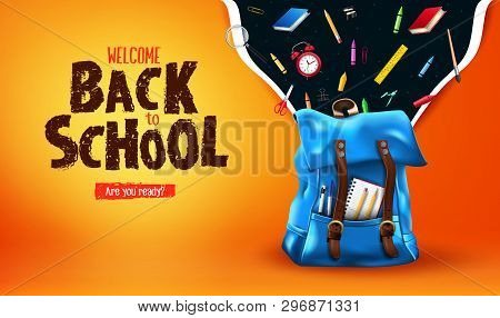 Welcome Back To School Are You Ready Lettering In Orange Gradient Mesh Background Banner With 3d Rea