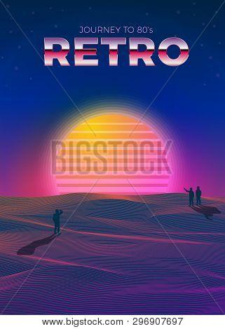 Vector Poster Design Template In 80s Retro Futurism Style, With Futuristic Computerized Sun And Peop
