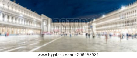 Defocused Background Of St. Mark's Square At Night, Venice, Italy