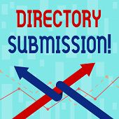 Writing note showing Directory Submission. Business photo showcasing main source to increase backlinks for your website Two Arrows One Intertwined to Other Team Up or Competition. poster