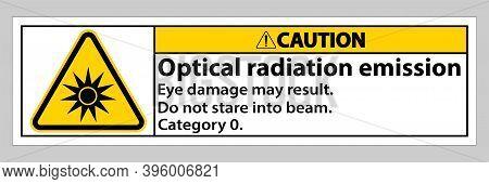 Caution Sign Optical Radiation Emission Symbol Sign Isolate On White Background