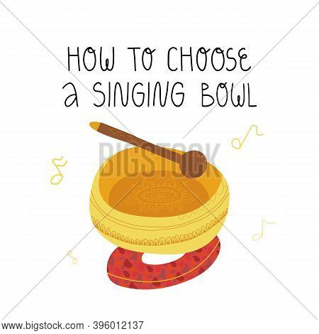 How To Choose A Singing Bowl Hand Lettering, Wooden Kansa Wand And Cushion For Healing Therapy.