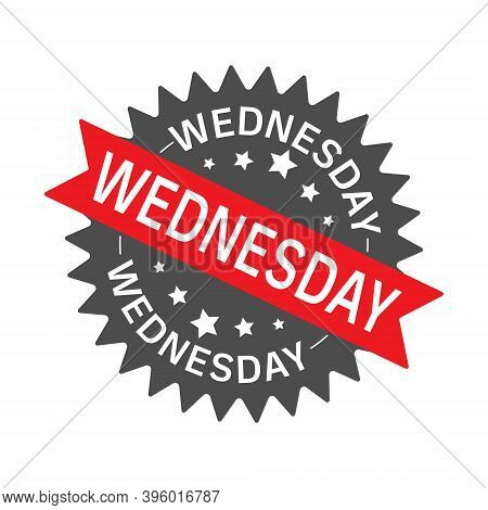 Round Sign With A Ribbon And The Inscription Wednesday. Label, Sign With Ribbon And Lettering, Templ