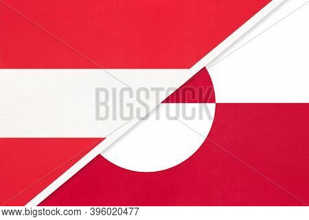 Austria And Greenland, National Flags From Textile. Relationship, Partnership And Match Between Two