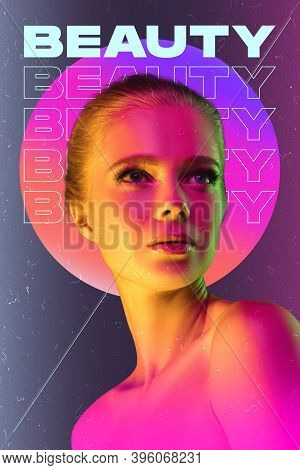 Looking On Inspired. Beauty And Fashion Concept, Trendy Neoned Poster With Beautiful Caucasian Woman