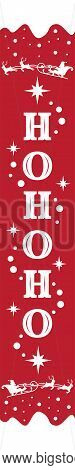 Hohoho Vertical Christmas Sign. Welcome Home Lettering. Front Porch Sign