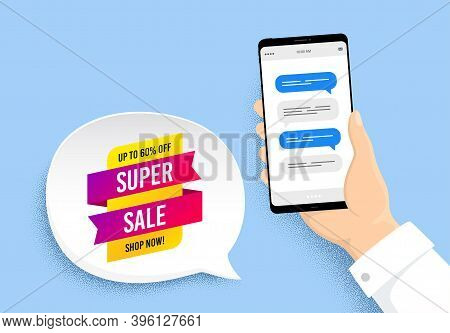 Super Sale Banner. Hand Holding Phone With Chat Messages. Discount Sticker Shape. Coupon Tag Icon. S