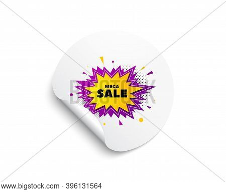 Mega Sale Sticker. Circle Sticker With Offer Banner. Discount Banner Shape. Coupon Bubble Icon. Roun