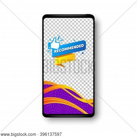 Recommended Paper Banner. Phone Mockup Vector Banner. Best Deal Tag. Bubble With Thumbs Up Icon. Soc