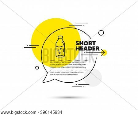 Water Bottle Line Icon. Speech Bubble Vector Concept. Soda Aqua Drink Sign. Liquid Symbol. Water Bot