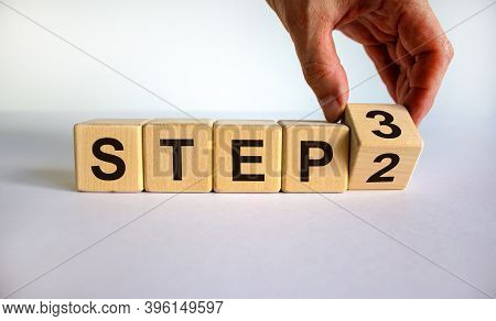 Step By Step. Time To Step 3. Hand Turns A Cube And Changes The Expression 'step 2' To 'step 3'. Bea