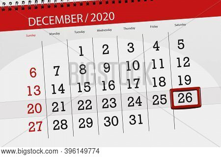 Calendar Planner For The Month December 2020, Deadline Day, 26, Saturday